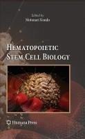 Hematopoietic Stem Cell Biology (eBook, PDF)