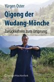 Qigong der Wudang-Mönche (eBook, PDF)