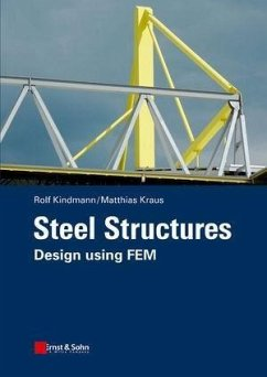 Steel Structures (eBook, PDF) - Kindmann, Rolf; Kraus, Matthias
