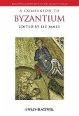 A Companion to Byzantium (eBook, PDF)