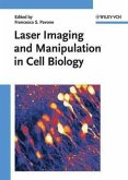 Laser Imaging and Manipulation in Cell Biology (eBook, PDF)