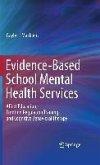 Evidence-Based School Mental Health Services (eBook, PDF)