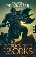 Die Rückkehr der Orks / Orks Bd.1