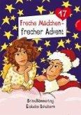 Eiskalte Schultern / Freche Mädchen - frecher Advent Bd.17 (eBook, ePUB)