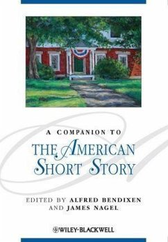 A Companion to the American Short Story (eBook, PDF) - Bendixen, Alfred; Nagel, James