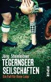 Tegernseer Seilschaften / Anne Loop Bd.1 (eBook, ePUB)