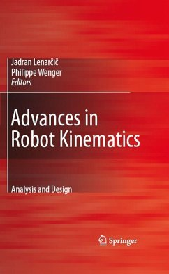 Advances in Robot Kinematics: Analysis and Design (eBook, PDF)