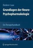 Grundlagen der Neuro-Psychopharmakologie (eBook, PDF)