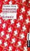 Gebrauchsanweisung für die Schweiz (eBook, ePUB)