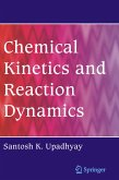 Chemical Kinetics and Reaction Dynamics (eBook, PDF)