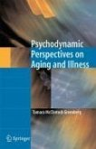 Psychodynamic Perspectives on Aging and Illness (eBook, PDF)