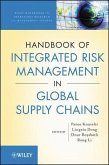Handbook of Integrated Risk Management in Global Supply Chains (eBook, ePUB)
