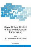 Quasi-Optical Control of Intense Microwave Transmission (eBook, PDF)