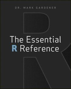 The Essential R Reference (eBook, ePUB) - Gardener, Mark