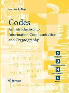 Codes: An Introduction to Information Communication and Cryptography (eBook, PDF) - Biggs, Norman L.