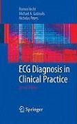 ECG Diagnosis in Clinical Practice (eBook, PDF) - Gatzoulis, Michael A.; Peters, Nicholas; Vecht, Romeo