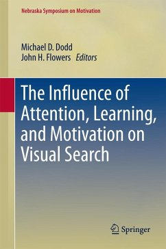 The Influence of Attention, Learning, and Motivation on Visual Search (eBook, PDF)