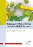 Zielgruppen in Alphabetisierung und Grundbildung Erwachsener (eBook, PDF)