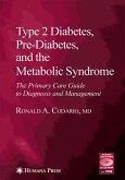 Type 2 Diabetes, Pre-Diabetes, and the Metabolic Syndrome (eBook, PDF)