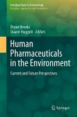 Human Pharmaceuticals in the Environment (eBook, PDF)