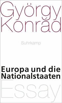 Europa und die Nationalstaaten (eBook, ePUB) - Konrád, György