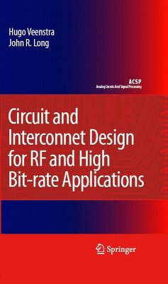 Circuit and Interconnect Design for RF and High Bit-rate Applications (eBook, PDF) - Veenstra, Hugo; Long, John R.