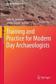 Training and Practice for Modern Day Archaeologists (eBook, PDF)