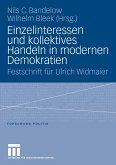 Einzelinteressen und kollektives Handeln in modernen Demokratien (eBook, PDF)