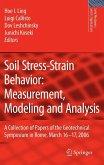 Soil Stress-Strain Behavior: Measurement, Modeling and Analysis (eBook, PDF)