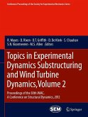 Topics in Experimental Dynamics Substructuring and Wind Turbine Dynamics, Volume 2 (eBook, PDF)