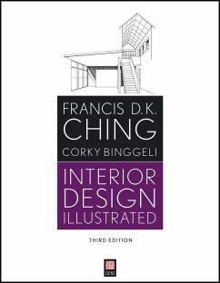 Interior Design Illustrated (eBook, PDF) - Ching, Francis D. K.; Binggeli, Corky