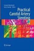 Practical Carotid Artery Stenting (eBook, PDF)