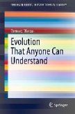 Evolution That Anyone Can Understand (eBook, PDF)