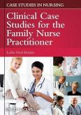 Clinical Case Studies for the Family Nurse Practitioner (eBook, ePUB)