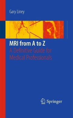MRI from A to Z (eBook, PDF) - Liney, Gary