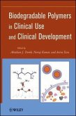 Biodegradable Polymers in Clinical Use and Clinical Development (eBook, ePUB)