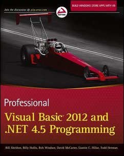 Professional Visual Basic 2012 and .NET 4.5 Programming (eBook, ePUB) - Herman, Todd; Hillar, Gastón; Sheldon, Bill; Hollis, Billy; McCarter, David; Windsor, Rob