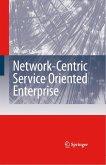 Network-Centric Service-Oriented Enterprise (eBook, PDF)