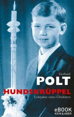 Hundskrüppel / eBook (eBook, ePUB) - Polt, Gerhard
