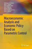 Macroeconomic Analysis and Economic Policy Based on Parametric Control (eBook, PDF)