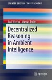 Decentralized Reasoning in Ambient Intelligence (eBook, PDF)