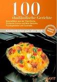 100 thailändische Gerichte (eBook, ePUB)
