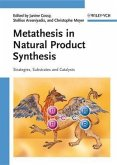 Metathesis in Natural Product Synthesis (eBook, PDF)