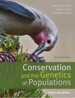 Conservation and the Genetics of Populations (eBook, ePUB) - Allendorf, Fred W.; Luikart, Gordon H.; Aitken, Sally N.