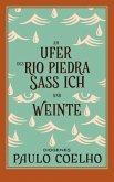 Am Ufer des Rio Piedra saß ich und weinte (eBook, ePUB)