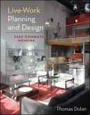 Live-Work Planning and Design (eBook, ePUB)