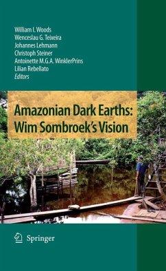 Amazonian Dark Earths: Wim Sombroek's Vision (eBook, PDF)