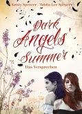 Dark Angels` Summer - Das Versprechen / Dark Angels Bd.1 (eBook, ePUB)