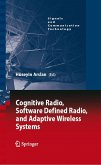 Cognitive Radio, Software Defined Radio, and Adaptive Wireless Systems (eBook, PDF)