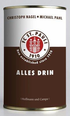 FC St. Pauli - Alles drin (eBook, ePUB) - Pahl, Michael; Nagel, Christoph